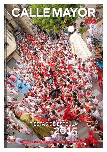 CALLE MAYOR 565 – ESPECIAL FIESTAS DE ESTELLA 2015