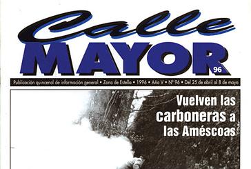 CALLE MAYOR 096 - VUELVEN LAS CARBONERAS A LAS AMÉCOAS