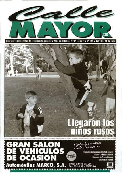 CALLE MAYOR 125 – LLEGARON LOS NIÑOS RUSOS
