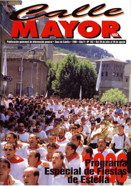 CALLE MAYOR 102 – ESPECIAL DE FIESTAS DE ESTELLA 1996