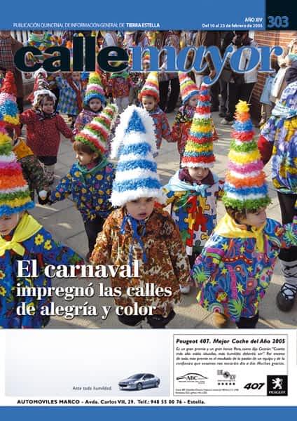 CALLE MAYOR 303 – EL CARNAVAL IMPREGNÓ LAS CALLES DE ALEGRÍA Y COLOR