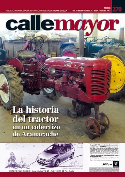 CALLE MAYOR 270 – LA HISTORIA DEL TRACTOR EN UN COBERTIZO DE ARANARACHE
