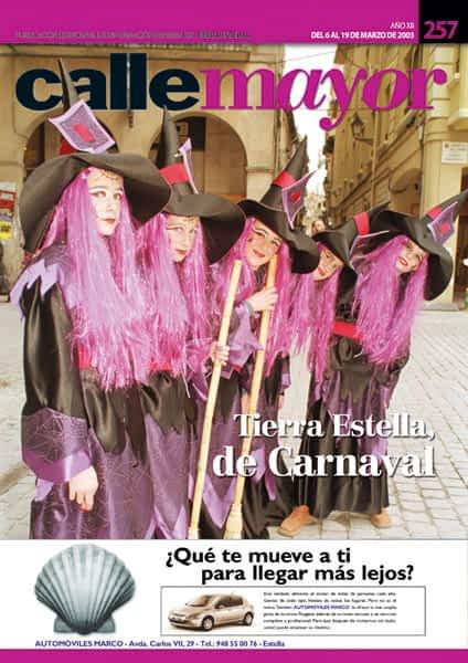 CALLE MAYOR 257 – TIERRA ESTELLA, DE CARNAVAL