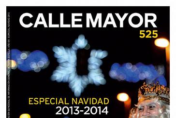 CALLE MAYOR 525 - ESPECIAL NAVIDAD 2013-2014