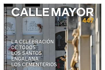 CALLE MAYOR 447 - LA CELEBRACIÓN DE TODOS LOS SANTOS ENGALANA LOS CEMENTERIOS