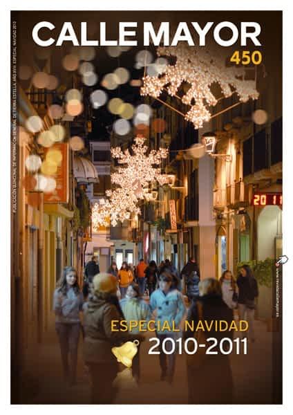 CALLE MAYOR 450 – ESPECIAL NAVIDAD 2010-2011