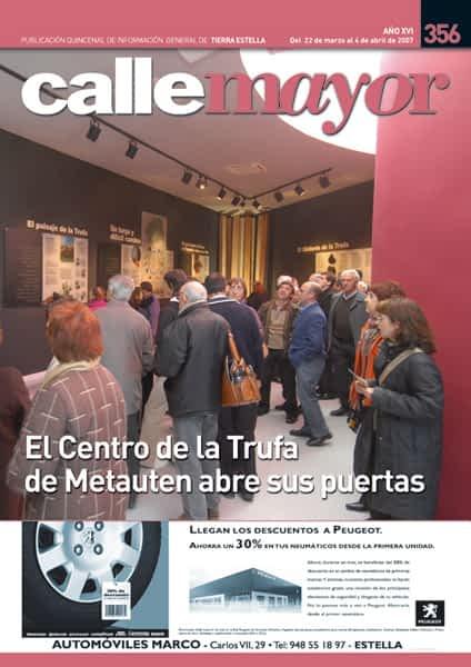 CALLE MAYOR 356 – EL CENTRO DE LA TRUFA DE METAUTEN ABRE SUS PUERTAS