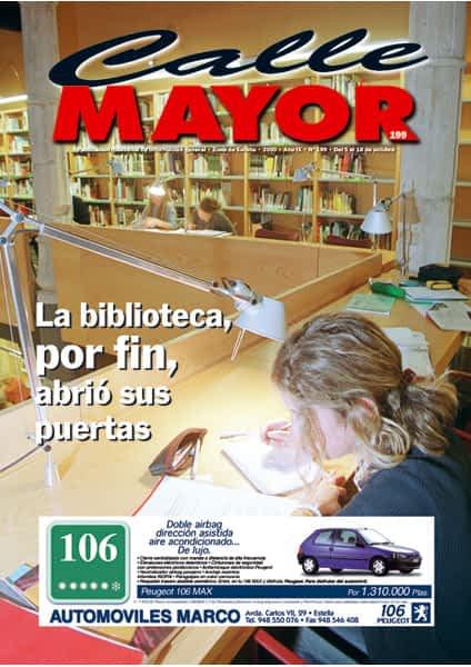 CALLE MAYOR 199 – LA BIBLIOTECA, POR FIN, ABRIÓ SUS PUERTAS