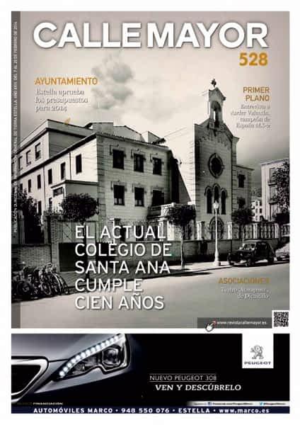 CALLE MAYOR 528 – EL ACTUAL COLEGIO DE SANTA ANA CUMPLE 100 AÑOS