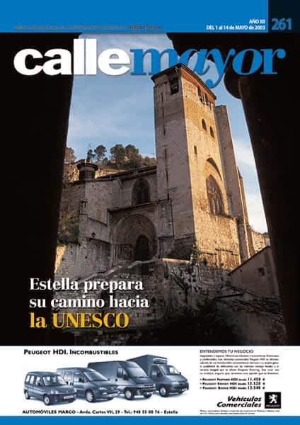 CALLE MAYOR 261 – ESTELLA PREPARA SU CAMINO HACIA LA UNESCO