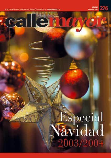 CALLE MAYOR 276 – ESPECIAL NAVIDAD 2003-2004