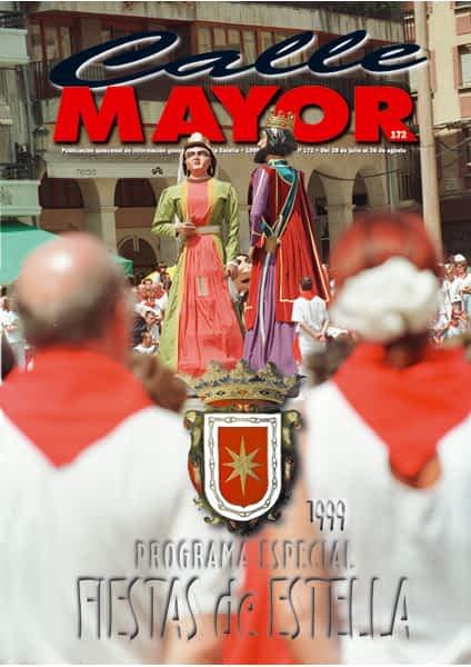 CALLE MAYOR 172 – ESPECIAL FIESTAS DE ESTELLA 1999