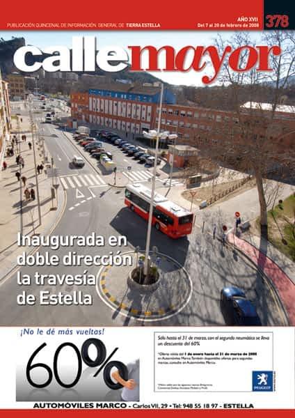 CALLE MAYOR 378 – INAUGURADA EN DOBLE DIRECCIÓN LA TRAVESÍA DE ESTELLA