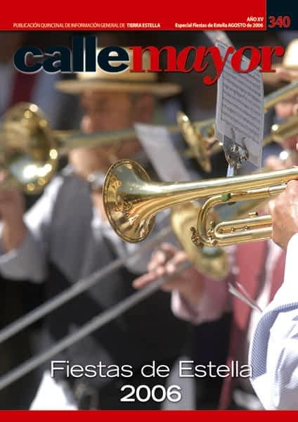 CALLE MAYOR 340 – ESPECIAL FIESTAS DE ESTELLA 2006