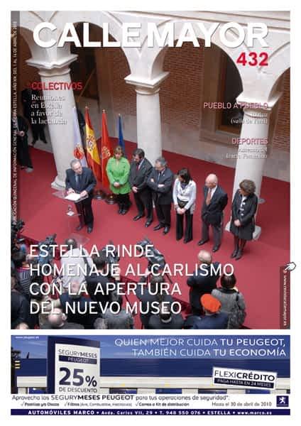 CALLE MAYOR 432 – ESTELLA RINDE HOMENAJE AL CARLISMO CON LA APERTURA DEL NUEVO MUSEO