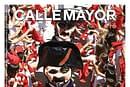 CALLE MAYOR 616 - ADIÓS A UNAS FIESTAS GIGANTES