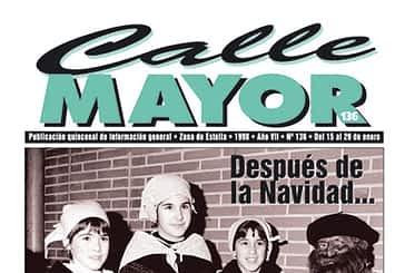 CALLE MAYOR 136 - DESPUÉS DE LA NAVIDAD… FELIZ 1998