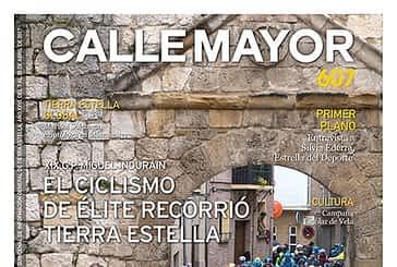 CALLE MAYOR 607 - XIX G.P. MIGUEL INDURÁIN - EL CICLISMO DE ÉLITE RECORRIÓ TIERRA ESTELLA