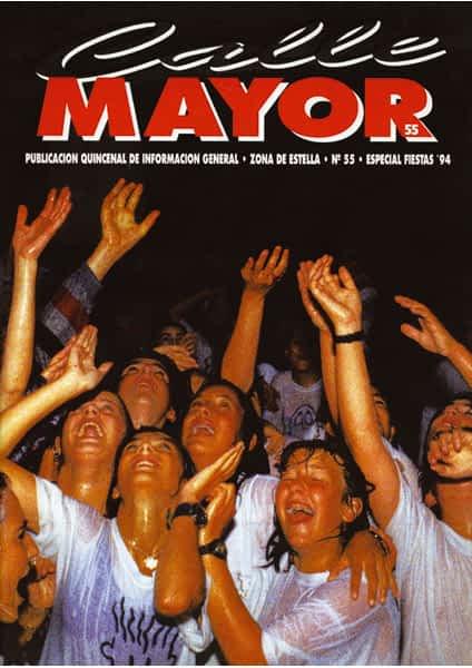 CALLE MAYOR 055 – ESPECIAL FIESTAS DE ESTELLA 1994
