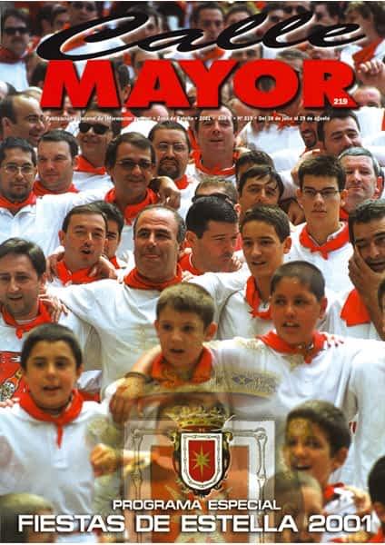 CALLE MAYOR 219 – ESPECIAL FIESTAS DE ESTELLA 2001