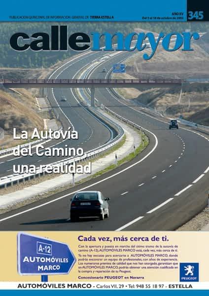 CALLE MAYOR 345 – LA AUTOVÍA DEL CAMIINO, UNA REALIDAD