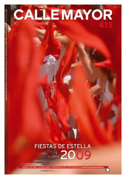 CALLE MAYOR 415 – ESPECIAL FIESTAS DE ESTELLA 2009
