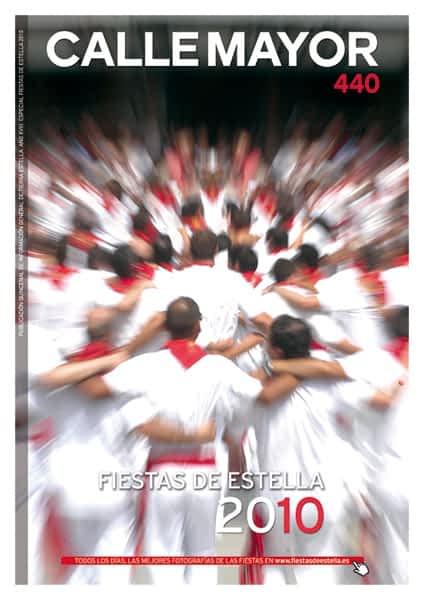 CALLE MAYOR 440 – ESPECIAL FIESTAS DE ESTELLA 2010