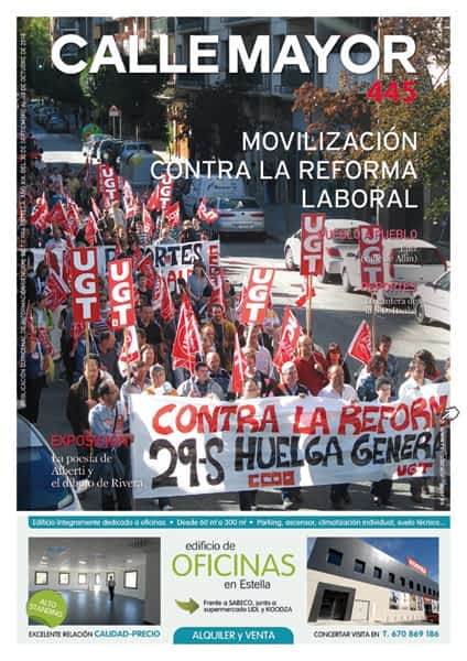 CALLE MAYOR 445 – MOVILIZACIÓN CONTRA LA REFORMA LABORAL