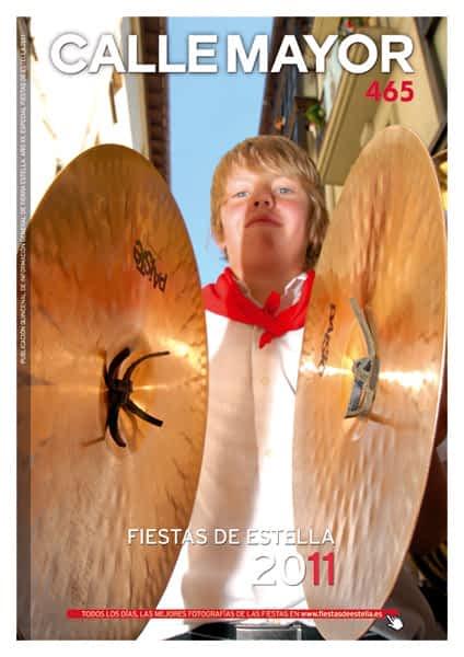 CALLE MAYOR 465 – ESPECIAL FIESTAS DE ESTELLA 2011