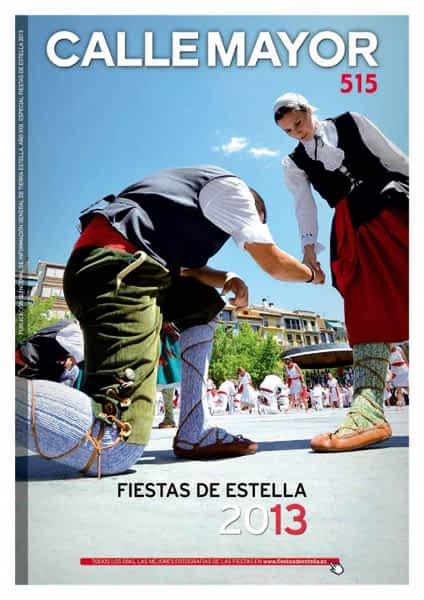 CALLE MAYOR 515 – ESPECIAL FIESTAS DE ESTELLA 2013