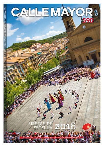 CALLE MAYOR 590 – ESPECIAL FIESTAS DE ESTELLA 2016