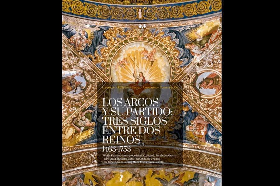 Una publicación recoge la historia y el arte de la zona de Los Arcos