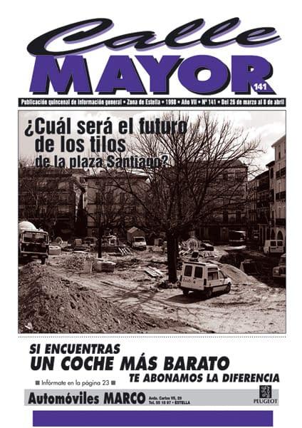 CALLE MAYOR 141 – ¿CUÁL SERÁ EL FUTURO DE LOS TILOS DE LA PLAZA DE SANTIAGO?