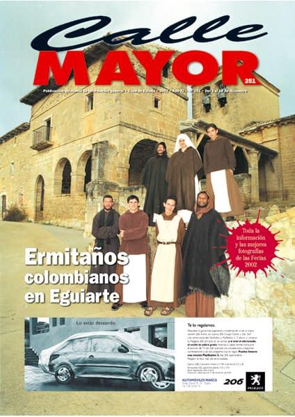 CALLE MAYOR 251 – ERMITAÑOS COLOMBIANOS EN EGUIARTE