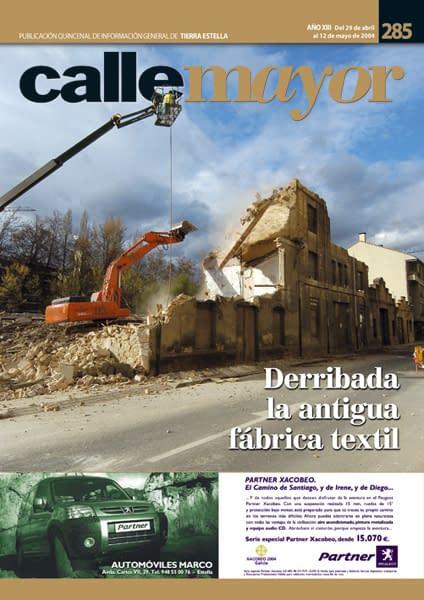 CALLE MAYOR 285 – DERRIBADA LA ANTIGUA FÁBRICA TEXTIL