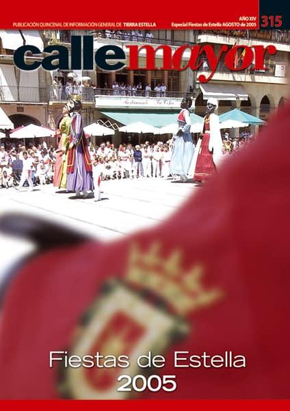 CALLE MAYOR 315 – ESPECIAL FIESTAS DE ESTELLA 2005