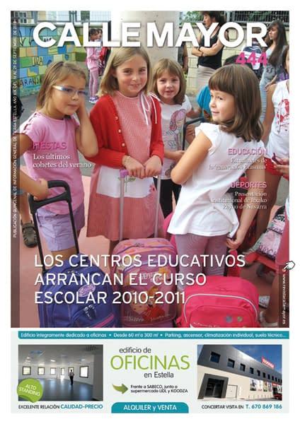 CALLE MAYOR 444 – LOS CENTROS EDUCATIVOS ARRANCAN EL CURSO ESCOLAR 2010-2011